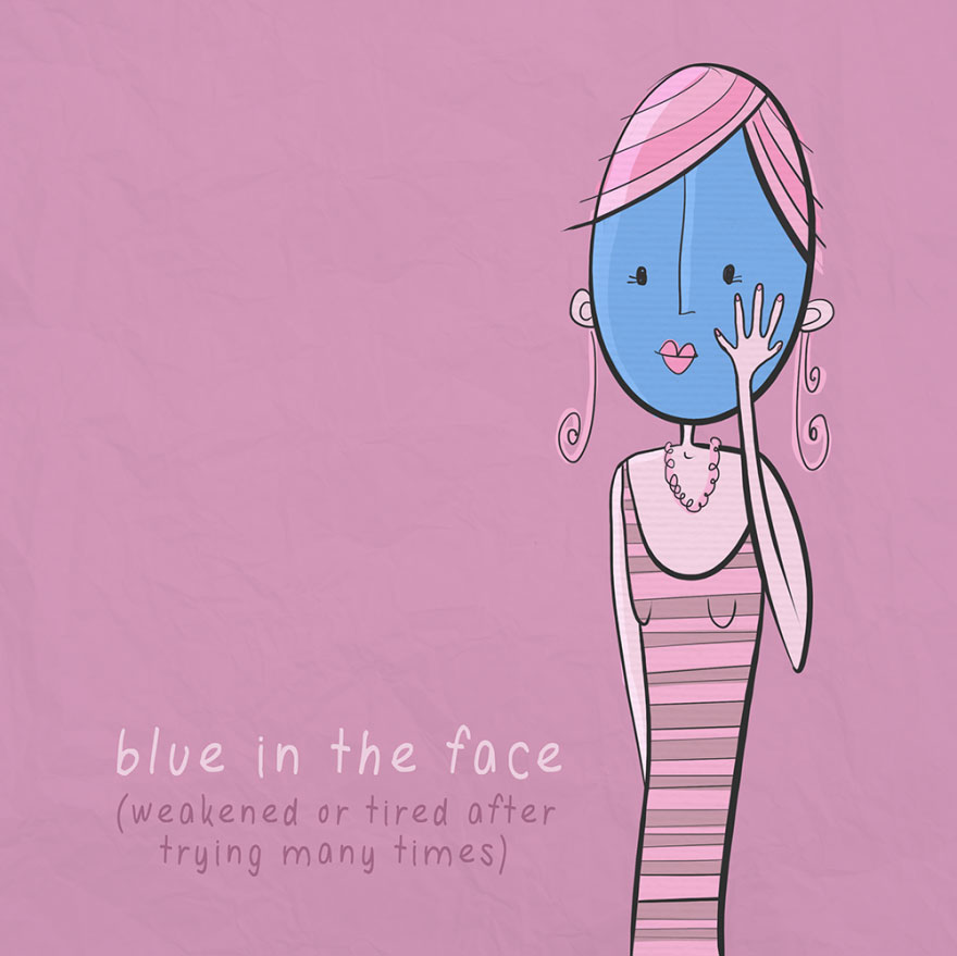 English idiom - Blue in the face