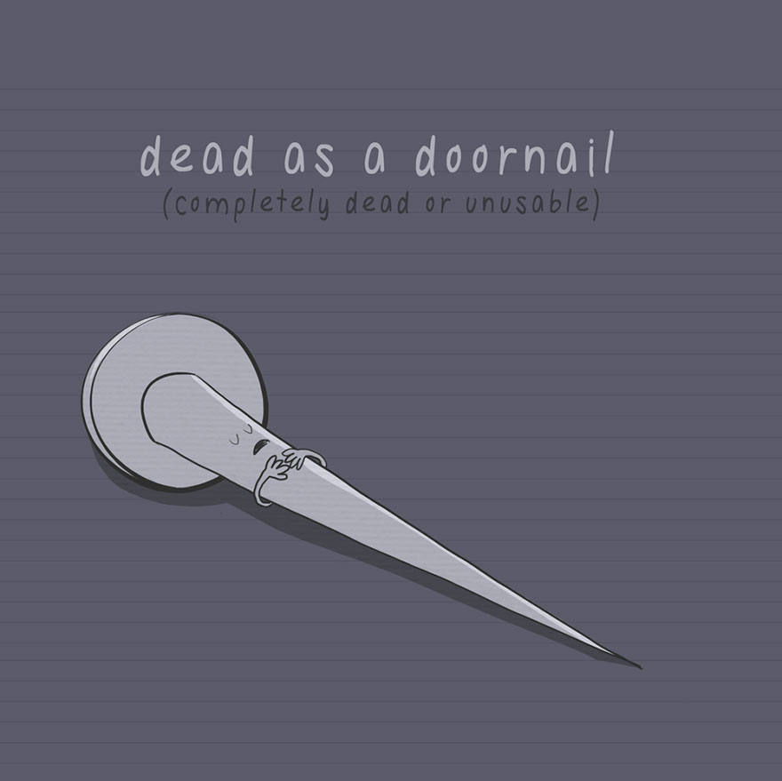 English idiom - Dead as a doornail