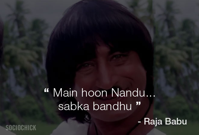 Shakti Kapoor dialogues - Raja Babu - Main hoon Nandu sabka bandhu