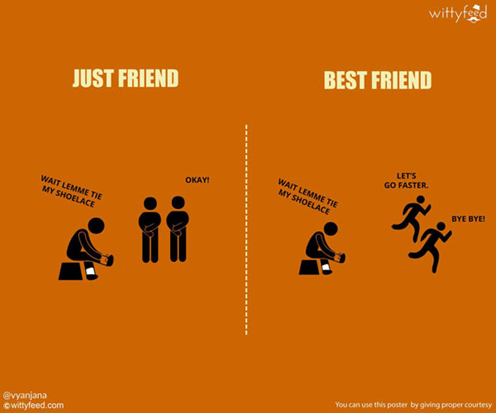 Best friends will always try to take advantage of the situation.