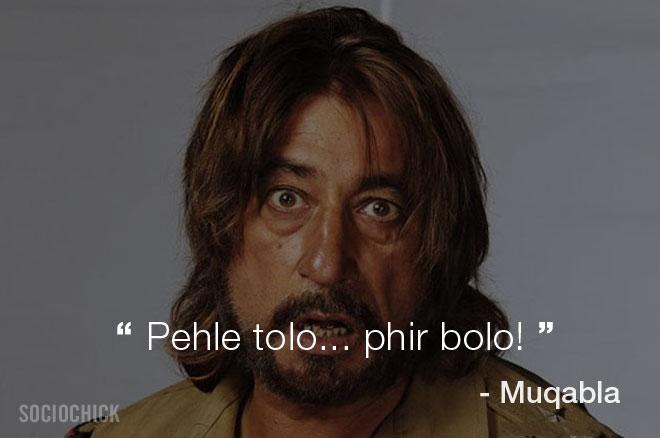 Shakti Kapoor Movie dialogues - Muqabla - Pehle tolo... phir bolo!